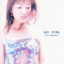 Wu-Fang 4th Album「WU FANG ~Five Fragrance~」